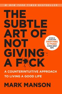 The Subtle Art of Not Giving a F*c